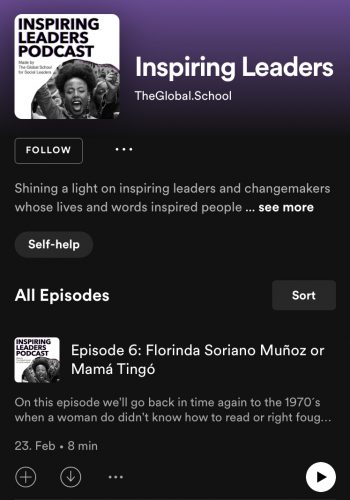 Shot of the Spotify Page of the 'Inspiring Leaders' Podcast showing the podcast art cover and the 6th episode about Mamá Tingó. Link leads to podcast Page.